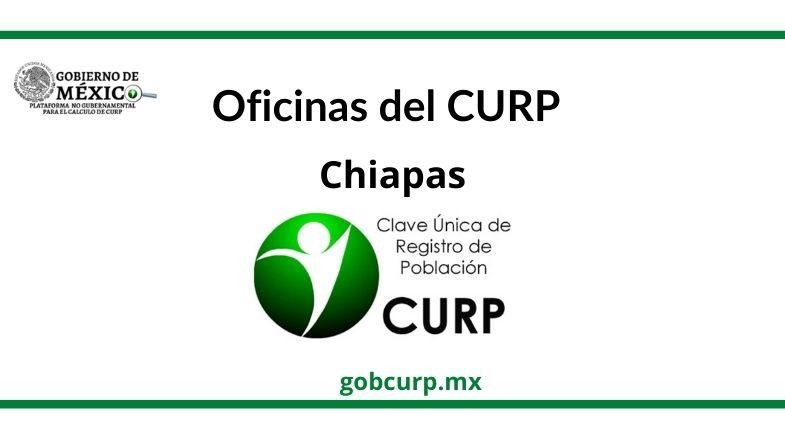 Oficinas para sacar el CURP en  Chiapas