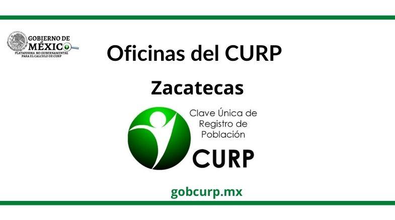 Oficinas para sacar el curp en Zacatecas